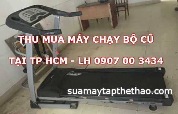 Thu mua máy chạy bộ cũ TP HCM