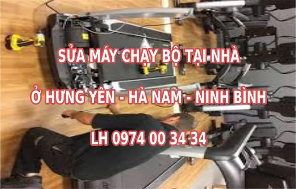 Sửa máy chạy bộ tại Hưng Yên - Hà Nam - Ninh Bình