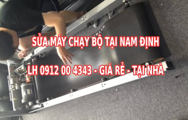 Sửa máy chạy bộ tại Nam Định